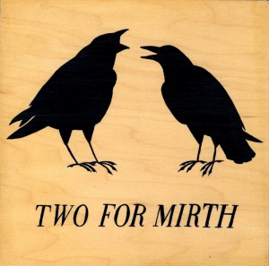 crows: two for mirth